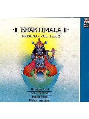 Bhaktimala Krishna (Vol. 1 and 2 Audio CDs)