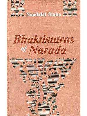 Bhaktisutras of Narada