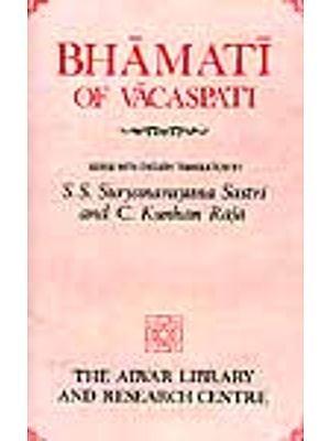 Bhamati of Vacaspati on Sankara's Brahmasutrabhasya (Chatuhsutri)