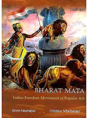 Bharat Mata: India's Freedom Movement in Popular Art