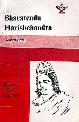 Bharatendu Harishchandra: Makers of Indian Literature