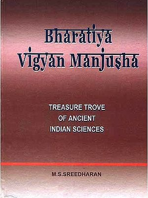 Bharatiya Vigyan Manjusha: Treasure Trove of Ancient Indian Sciences