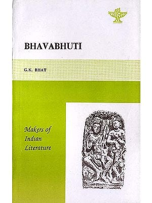 Bhavabhuti - Makers of Indian Literature