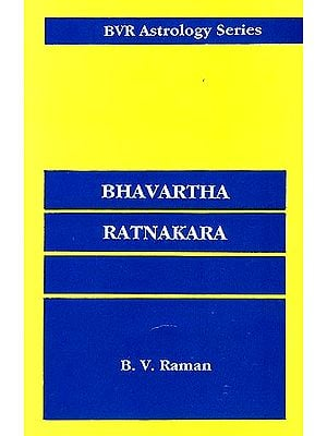 BHAVARTHA RATNAKARA: A Mine of Astrological Gems