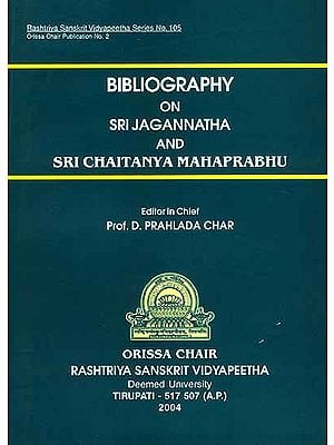 Bibliography on Sri Jagannatha and Sri Chaitanya Mahaprabhu