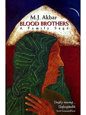 Blood Brothers: A Family Saga