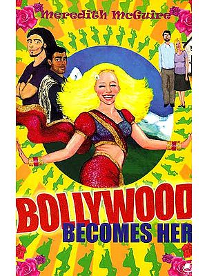 Bollywood Becomes Her