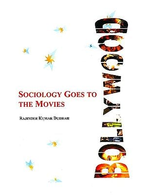 Bollywood: Sociology Goes To the Movies