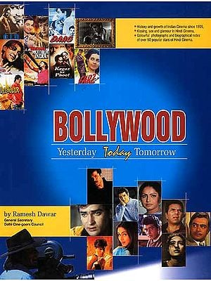 Bollywood (Yesterday Today Tomorrow)