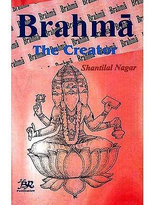 Brahma (The Creator)