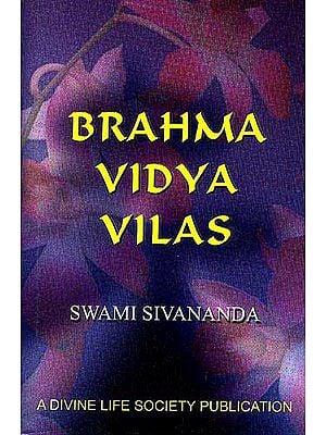BRAHMA VIDYA VILAS