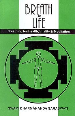 BREATH OF LIFE (Breathing for Health, Vitality and Meditation)