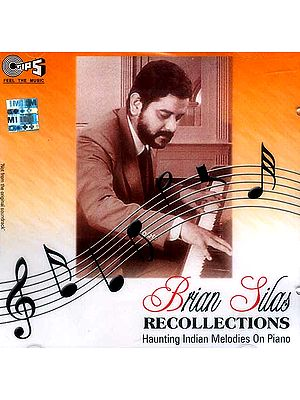 Brian Silas Recollections Haunting Indian Melodies On Piano (Audio CD)