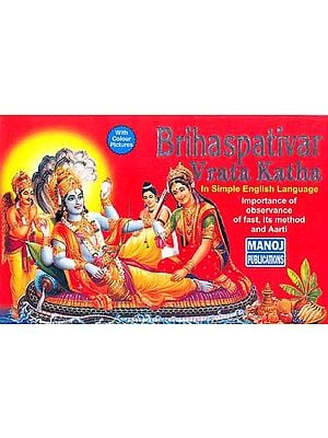 Brihaspativar Vrata Katha(In simple English language) (Importance of observance of fast, its method and Aarati)