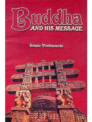 Buddha and His Message