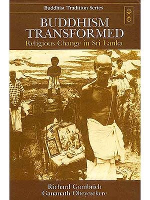 Buddhism Transformed (Religious Change in Sri Lanka)