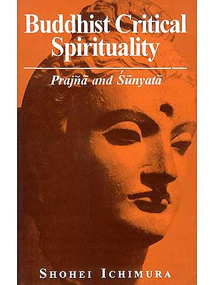 Buddhist Critical Spirituality: Prajna and Sunyata