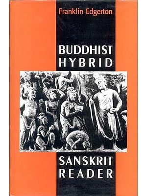 BUDDHIST HYBRID SANSKRIT READER (An Old And Rare Book)