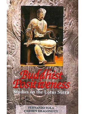 Buddhist Positiveness (Studies on the Lotus Sutra)