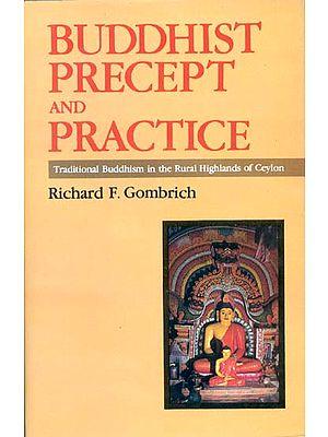Buddhist Precept And Practice