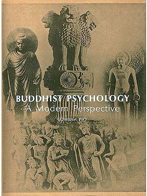 Buddhist Psychology - A Modern Perspective