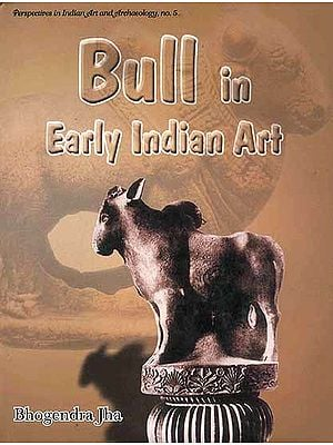 Bull in Early Indian Art (Up to Sixth Century AD)