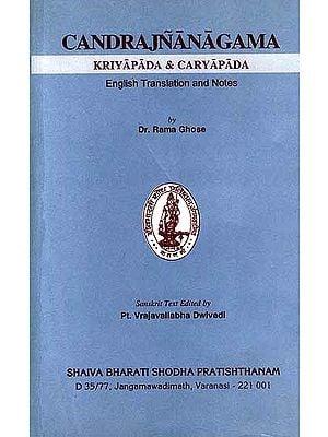 Candrajnanagama Kriyapada and Caryapada