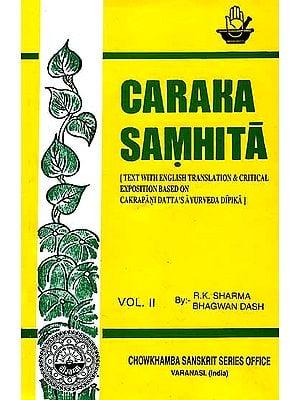 Caraka Samhita  Volume II (Nidanasthana-Indriyasthan)