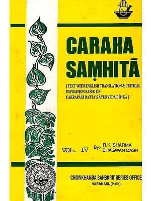 Caraka Samhita  (Volume IV Cikitsa Sthan Chap. XV-XXVI)