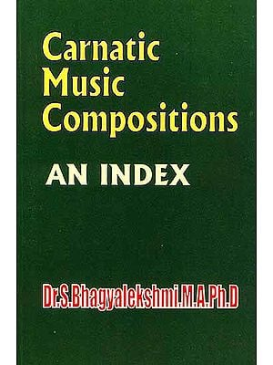 Carnatic Music Compositions (An Index)