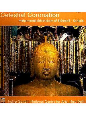 Celestial Coronation: Mahamastakabhishekam of Bahubali - Karkala (DVD)