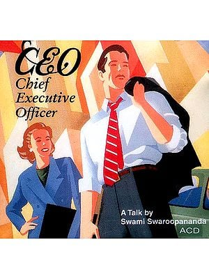 CEO - Chief Executive Officer (A Talk By Swami Swaroopananda) (Audio CD)