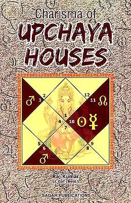 Charisma of Upchaya Houses (Conquering the Internal Nature)