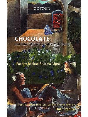 Chocolate and Other Writings on Male-Male Desire