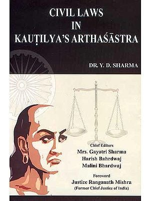 Civil Laws in Kautilya's Arthasastra