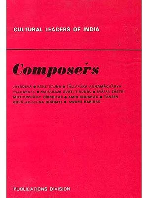 Composers : Cultural Leaders Of India