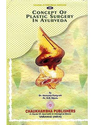 Concept Of Plastic Surgery In Ayurveda
