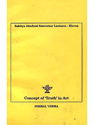 Concept of 'Truth' in Art: Samvatsar Lecture XI