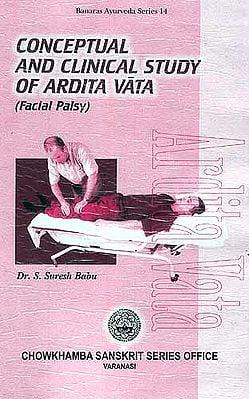 Conceptual And Clinical Study of Ardita Vata: (Facial Palsy)