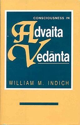 CONCIOUSNESS IN Advaita Vedanta