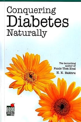 Conquering Diabetes Naturally (Healthy Options • Effective Solutions)