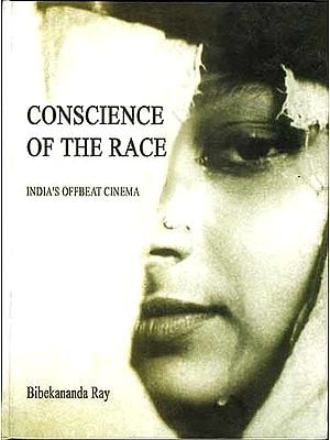 CONSCIENCE OF THE RACE (India's Offbeat Cinema)