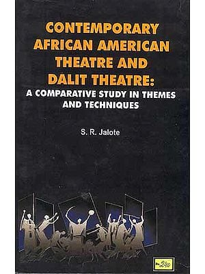 CONTEMPORARY AFRICAN AMERICAN THEATRE  AND DALIT 