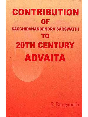Contribution of Sacchidanandendra Sarswathi to 20th Century Advaita