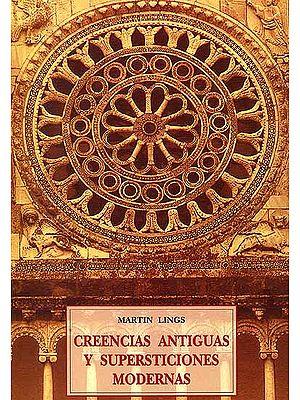 Creencias Antiguas Y Supersticiones Modernas - Martin Lings