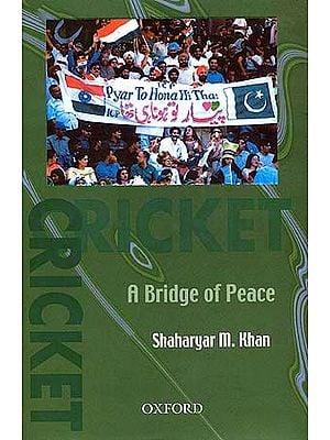 CRICKET: A Bridge of Peace