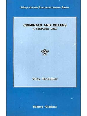 CRIMINALS AND KILLERS: A PERSONAL VIEW