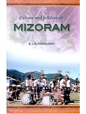 Culture and Folklore of Mizoram