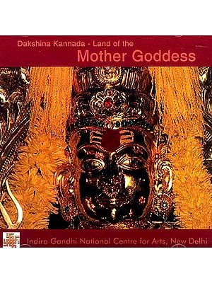 Dakshina Kannada – Land of the Mother Goddess (DVD)