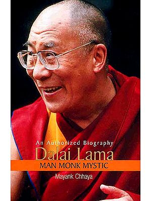 Dalai Lama (Man Monk Mystic): An Authorized Biography